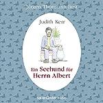 Ein Seehund für Herrn Albert | Judith Kerr