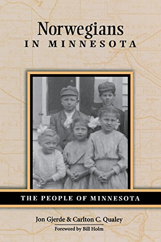 Norwegians in Minnesota (People of Minnesota)