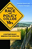 When Race and Policy Collide, Donathan L. Brown and Amardo J. Rodriguez, 1440831246