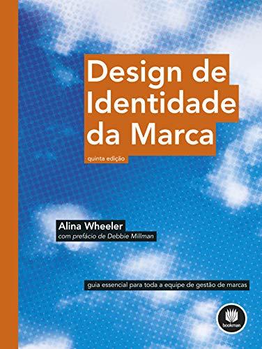 Design de Identidade da Marca Alina Wheeler livro 3 Designe