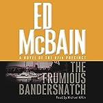 Frumious Bandersnatch: A Novel of the 87th Precinct | Ed McBain