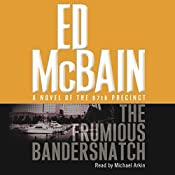 Frumious Bandersnatch: A Novel of the 87th Precinct | Ed McBain