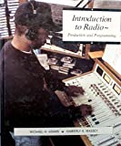 img - for Introduction To Radio: Production and Programming by Michael H Adams (1994-05-01) book / textbook / text book