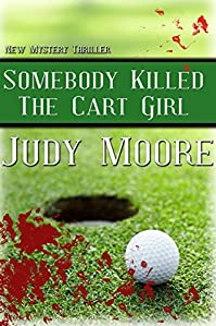 Somebody Killed The Cart Girl by Judy Moore ebook deal