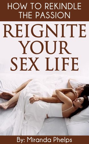 How to rekindle sex life