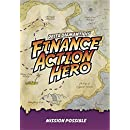 Finance Action Hero: Mission Possible
