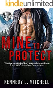 Mine to Protect: A Dark Romantic Suspense (Protection Series)