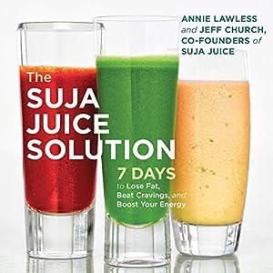 The Suja Juice Solution Audiobook