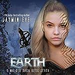 Earth: A Walker Saga, Book 7 | Jaymin Eve
