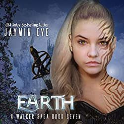 Earth: A Walker Saga, Book 7
