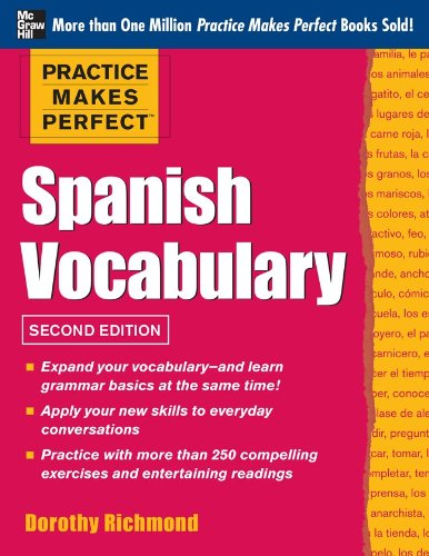 Practice Makes Perfect Spanish Vocabulary, 2nd Edition: With 240 Exercises + Free Flashcard App (Spanish Number Flash Cards compare prices)