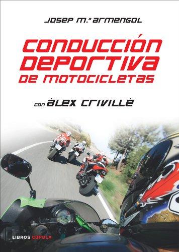 Descargar Libro Conducción Deportiva De Motocicletas Josep M. Armengol