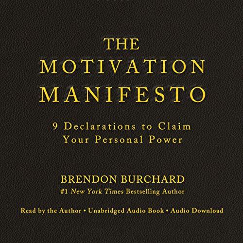 The Motivation Manifesto