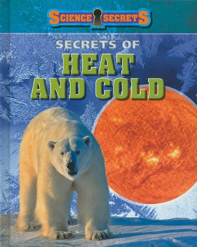 Secrets of Heat and Cold (Science Secrets) Text fb2 book