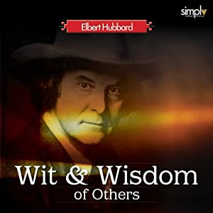 The Wit & Wisdom of Others Audiobook