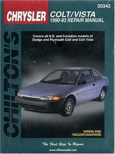 dodge colt vista 1990 93 chilton s total car care repair manual rh amazon com 1990 Colts Seahawks 1990 Plymouth Colt