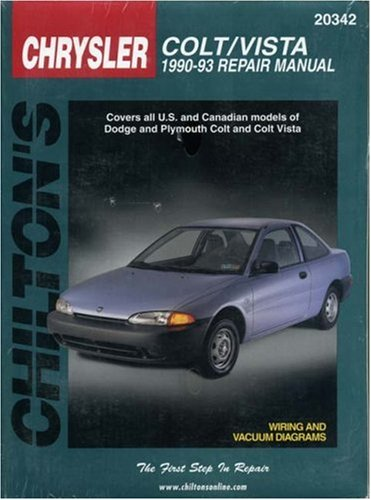 Dodge: Colt Vista 1990-93 (Chilton's Total Car Care Repair Manual)