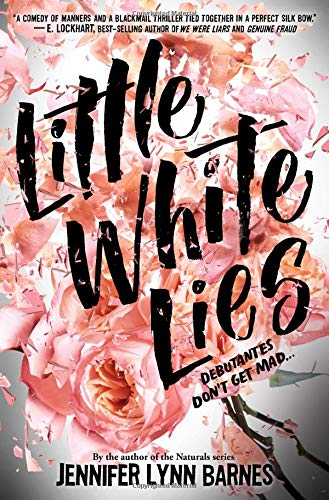 Little White Lies (Debutantes, Book One) ()