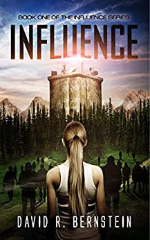 Influence: Book One in the Influence Series by [Bernstein, David R.]