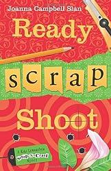Ready, Scrap, Shoot (Kiki Lowenstein Scrap-N-Craft Mystery) (Kiki Lowenstein Scrap-N-Craft Mysteries)