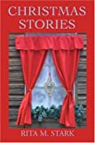 Christmas Stories, Rita Stark, 0595372767