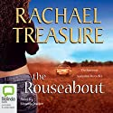 The Rouseabout Audiobook by Rachael Treasure Narrated by Miranda Nation
