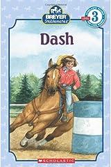 Scholastic Reader Level 3: Stablemates: Dash Paperback