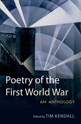 Poetry of the First World War: An Anthology (Oxford World's (First Oxford)