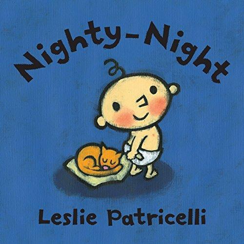 Nighty-Night (Leslie Patricelli board books)