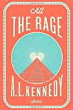 All the Rage, A. L. Kennedy, 0544307046