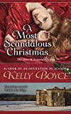 img - for A Most Scandalous Christmas (The Sins & Scandals Series) (Volume 8) book / textbook / text book