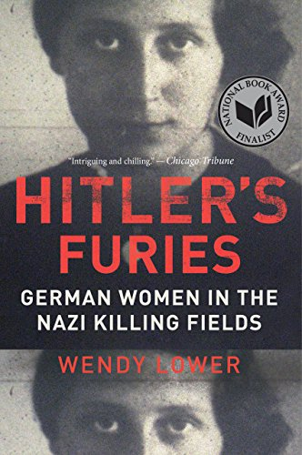 Hitlers furies german women in the nazi killing fields wendy read this title for free and explore over 1 million titles thousands of audiobooks and current magazines with kindle unlimited fandeluxe Images