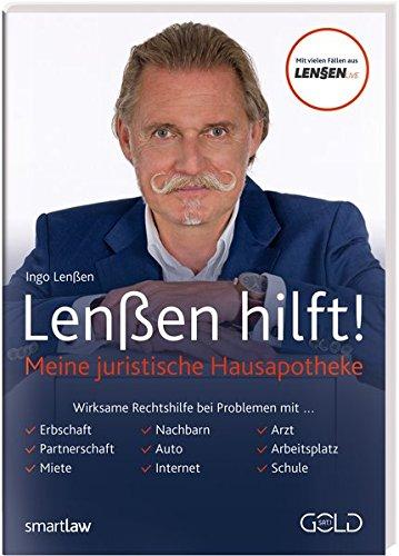 Lenßen hilft!: Meine juristische Hausapotheke