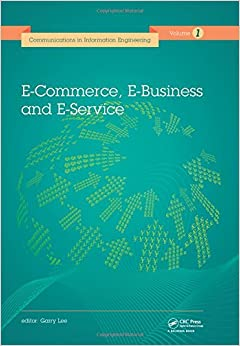 Book E-Commerce, E-Business and E-Service (Communications in Information Engineering)