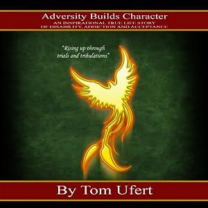 Adversity Builds Character Audiobook
