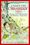 Under the Chinaberry Tree, Patti Pitcher and Ann Ruethling, 0767912020
