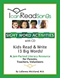 I Can Read Songs Sight Word Activities with CD, LaDonna Wicklund, 0983315604
