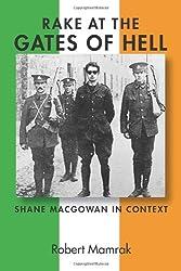 Rake at the Gates of Hell: Shane MacGowan in Context