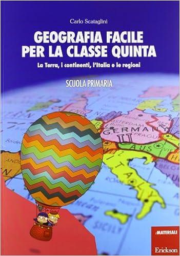 Assez Geografia facile per la classe quinta. La terra, i continenti, l  SG16