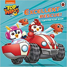 Top Wing: Excellent Rescue, A Lift-the-Flap Book: Amazon.es ...