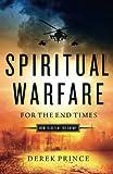 Spiritual Warfare for the End Times