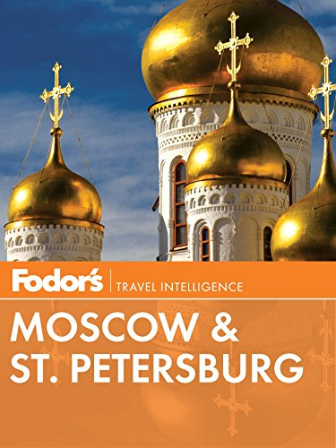 Fodor's Moscow & St. Petersburg (Full-color Travel Guide Book 10) (Peter And Paul Cathedral St Petersburg Russia)
