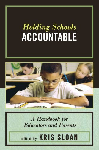 Holding Schools Accountable by Sloan, Kris. (R&L Education,2008) [Paperback]