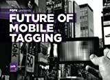 img - for PSFK Presents Future of Mobile Tagging book / textbook / text book