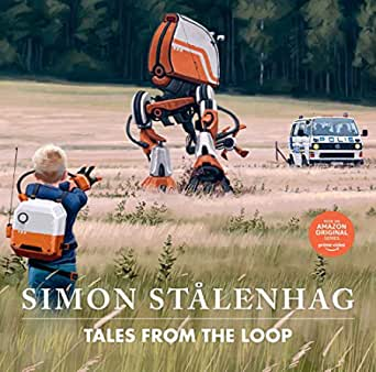 Tales From the Loop (English Edition)