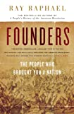 img - for Founders: The People Who Brought You a Nation book / textbook / text book