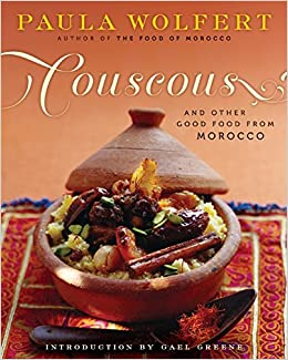 Couscous and other good food from morocco paula wolfert sidonie couscous and other good food from morocco paula wolfert sidonie coryn gael greene 9780060913960 amazon books forumfinder Image collections