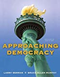 img - for Approaching Democracy (7th Edition) book / textbook / text book