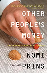 Other People's Money: The Corporate Mugging of America by The New Press