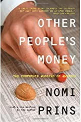 Other People's Money: The Corporate Mugging of America Paperback